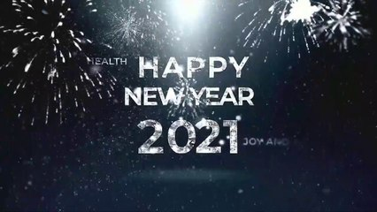 happy new year 2021 wishes | happy new year song | Happy New Year 2021 Quotes and Wishes