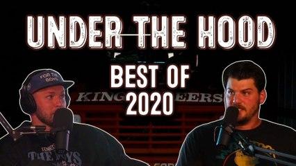 Under The Hood: Best of 2020