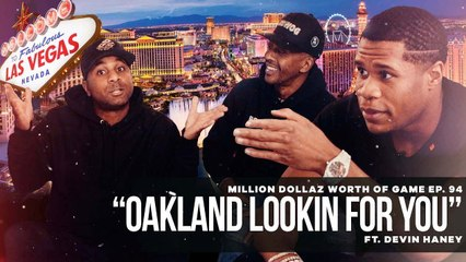 """FULL VIDEO: MILLION DOLLAZ WORTH OF GAME EP:94 """"OAKLAND LOOKIN FOR YOU"""""""