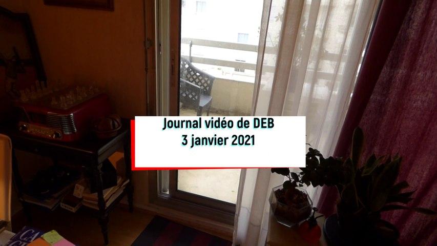 journal vidéo 3 janvier 21