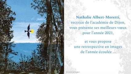 Nathalie Albert-Moretti, rectrice de l'académie de Dijon vous présente ses meilleurs voeux pour l'année 2021