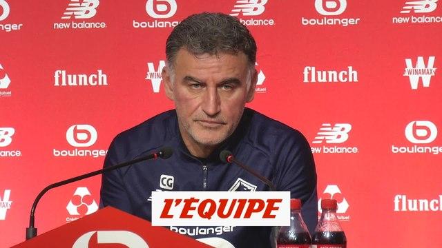 Galtier : «Les joueurs n'ont pas que des droits» - Foot - L1 - LOSC