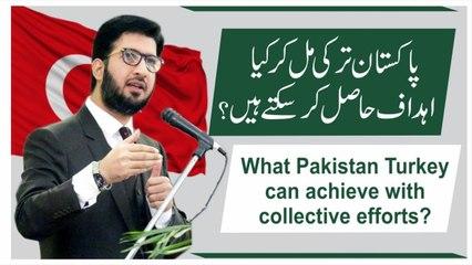 Pakistan Turkey mil kar kia ahdaf hasil kar saktay hain? | Sahibzada Sultan Ahmed Ali | Alfaqr Tv