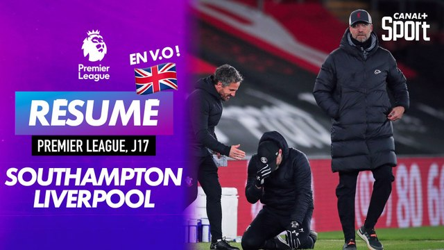 Le résumé de Southampton - Liverpool en VO
