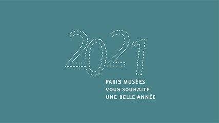 Carte de vœux 2021   Paris Musées
