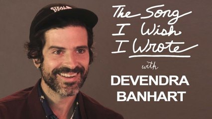 The One Song Devendra Banhart Wishes He Wrote