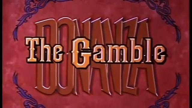 Bonanza Season 3 Episode 27 The Gamble