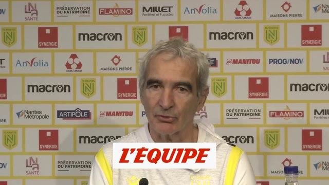 Domenech : «Il faut retrouver la confiance» - Foot - L1 - Nantes