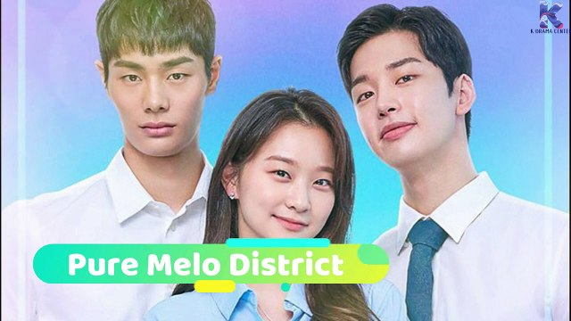 """Pure Melo District"" Korean Web Drama 2020 