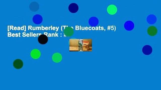 [Read] Rumberley (The Bluecoats, #5)  Best Sellers Rank : #3