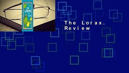 Full E-book  The Lorax. by Dr. Seuss  Review