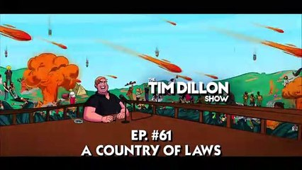 The Tim Dillon Show - Archives Episode #061 - A Country of Laws