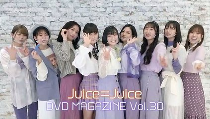 Juice=Juice DVD Magazine Vol.30 Part 1