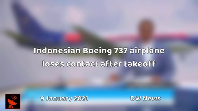 Breaking | Indonesian Boeing 737 airplane loses contact after takeoff  9 January 2021