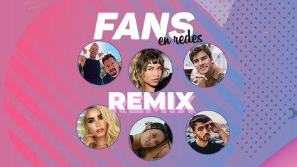 Fans en Redes Remix con Lali, Mau y Ricky, Oriana, Fede Vigevani, Andrés Ceballos y Sofía Reyes