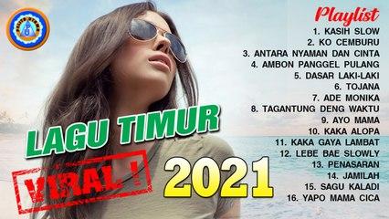 Lagu Timur - Terpopuler 2021   Full Album   Hits Kasih Slow   Viral Di Tik Tok