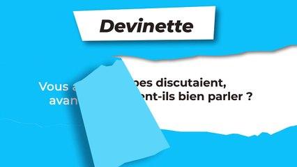 Devinette : Discussion