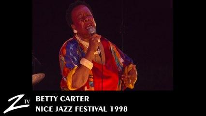 Betty Carter - Isn't it Romantic - Nice Jazz Festival 1998 - LIVE HD