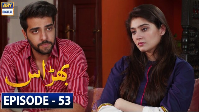 Bharaas Episode 53