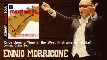 Johnny Guitar Soul - Once Upon a Time in the West - Instrumental Guitar