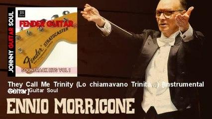 Johnny Guitar Soul - They Call Me Trinity (Lo chiamavano Trinità...) - Instrumental Guitar