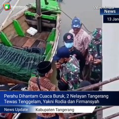 Dihantam Cuaca Buruk, 2 Nelayan di Kabupaten Tangerang Tenggelam