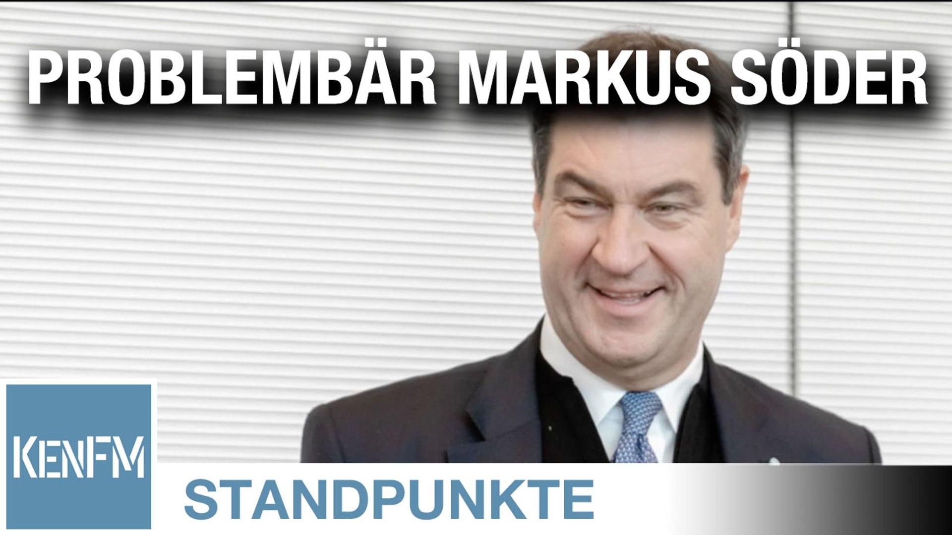 Problembär Markus Söder