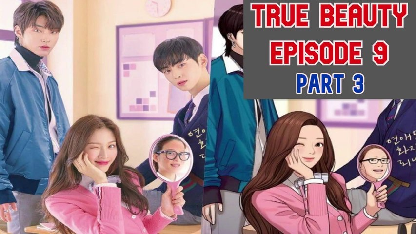 True Beauty (2020) Ep.9|Part 3|Eng sub|