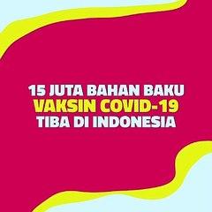 Motiongrafis : 15 Juta Bahan Baku Vaksin Covid19 Tiba di Indonesia