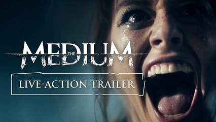 The Medium - Official Live-Action Trailer