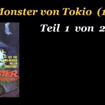 Das Monster von Tokio (1959) Teil 1 von 2