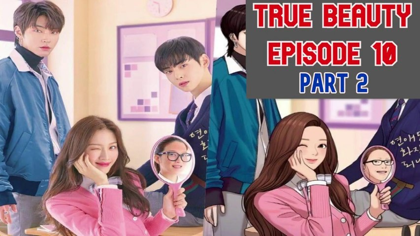 True Beauty (2020) Ep.10|Part 2|Eng sub|