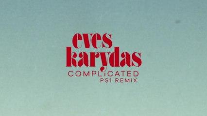 Eves Karydas - Complicated
