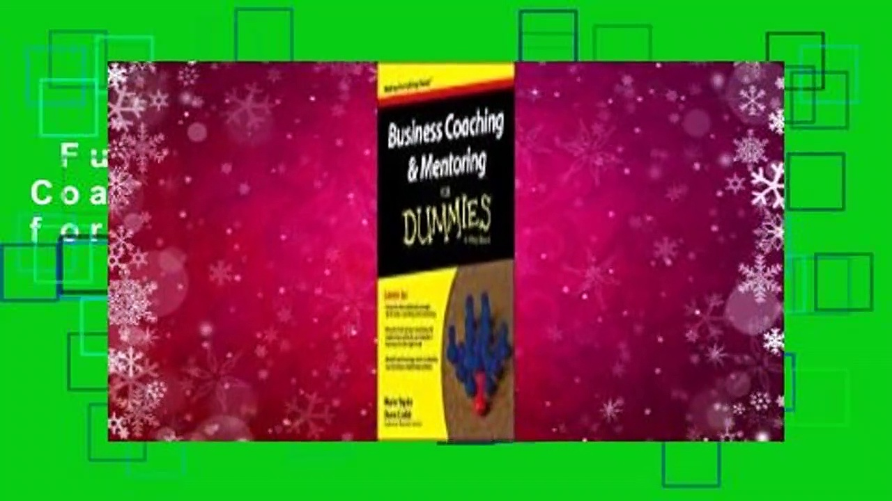 Full version  Business Coaching & Mentoring for Dummies Complete