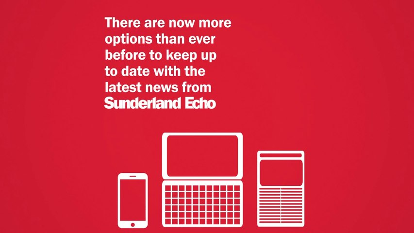 Keep up to date with the Sunderland Echo - your way
