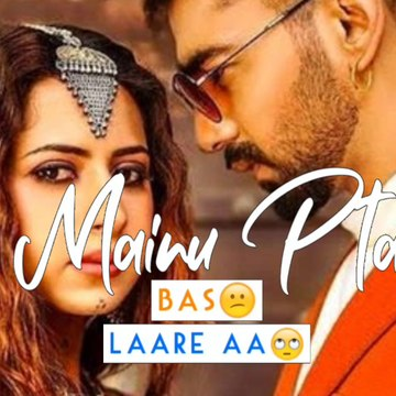 Laare WhatsApp status ❤️ || Manindar Butter status song || Best couple status ||