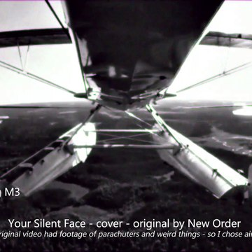 Your Silent Face (Cover) - Original by New Order