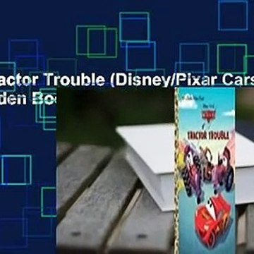 [Read] Tractor Trouble (Disney/Pixar Cars) (Little Golden Book)  For Online