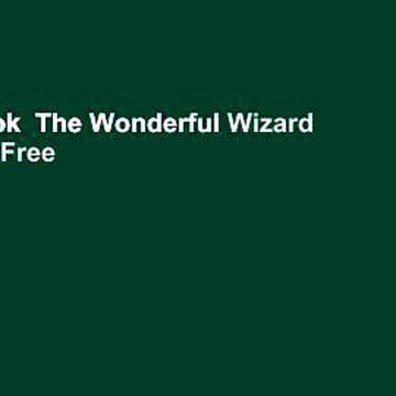Full E-book  The Wonderful Wizard of Oz  For Free