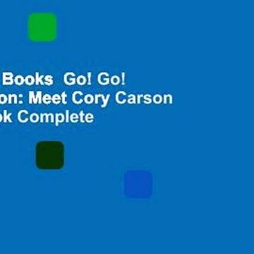 About For Books  Go! Go! Cory Carson: Meet Cory Carson Board Book Complete