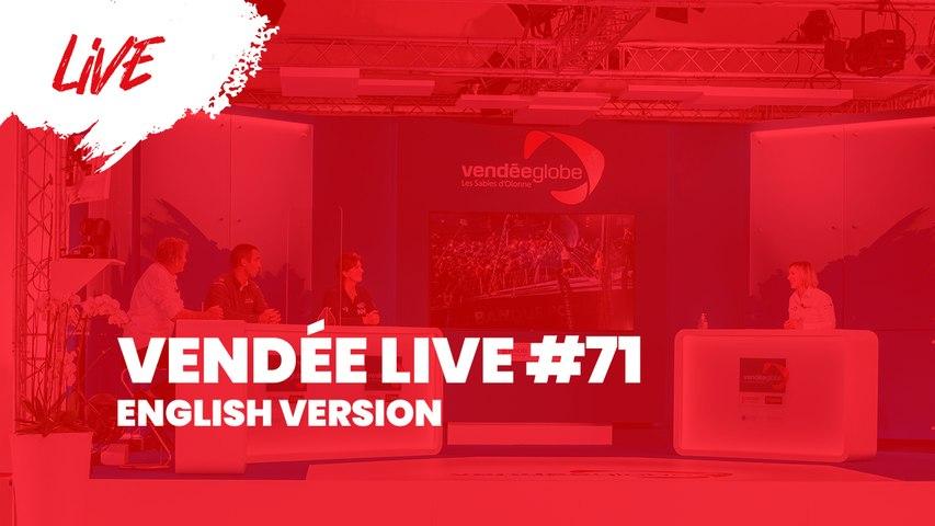 Vendée Live #71 [EN]