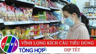 Chuyen de kinh te Vinh Long kich cau tieu dung dip Tet