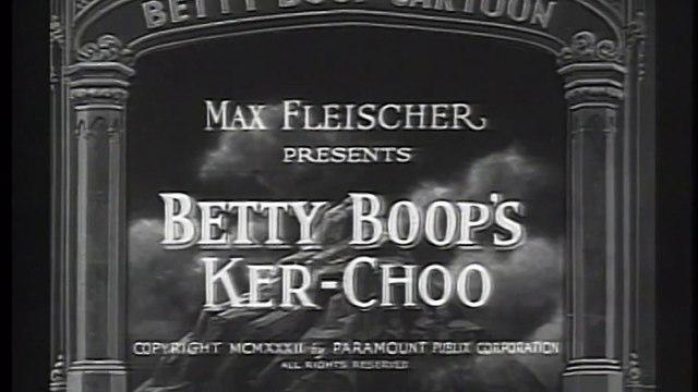 Betty Boop's Ker-Choo (1933)