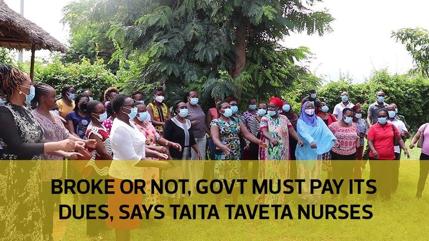 Broke or not, government must pay its dues, say Taita Taveta nurses-