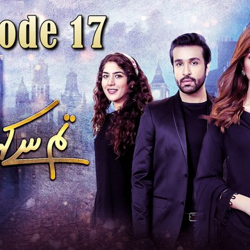 Tum Se Kehna Tha, Episode 17, Official HD Video - 19 January 2021