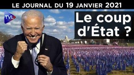 Joe Biden : le coup d'Etat ? - JT du Mardi 19 Janvier 2021
