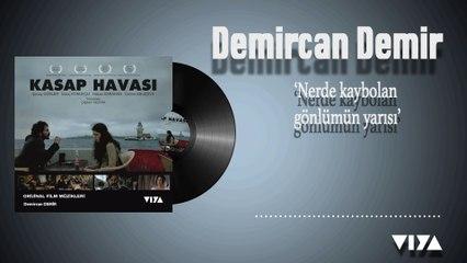 Demircan Demir - Nerde Kaybolan Gönlümün Yarısı [ © Viya Müzik ]