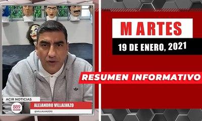 Resumen de noticias martes 19 de enero  2021 / Panorama Informativo / 88.9 Noticias