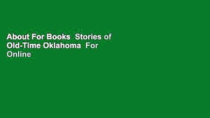 About For Books  Stories of Old-Time Oklahoma  For Online