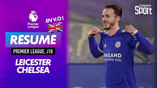 Le résumé de Leicester / Chelsea en VO